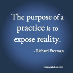 the-purpose-of-practice